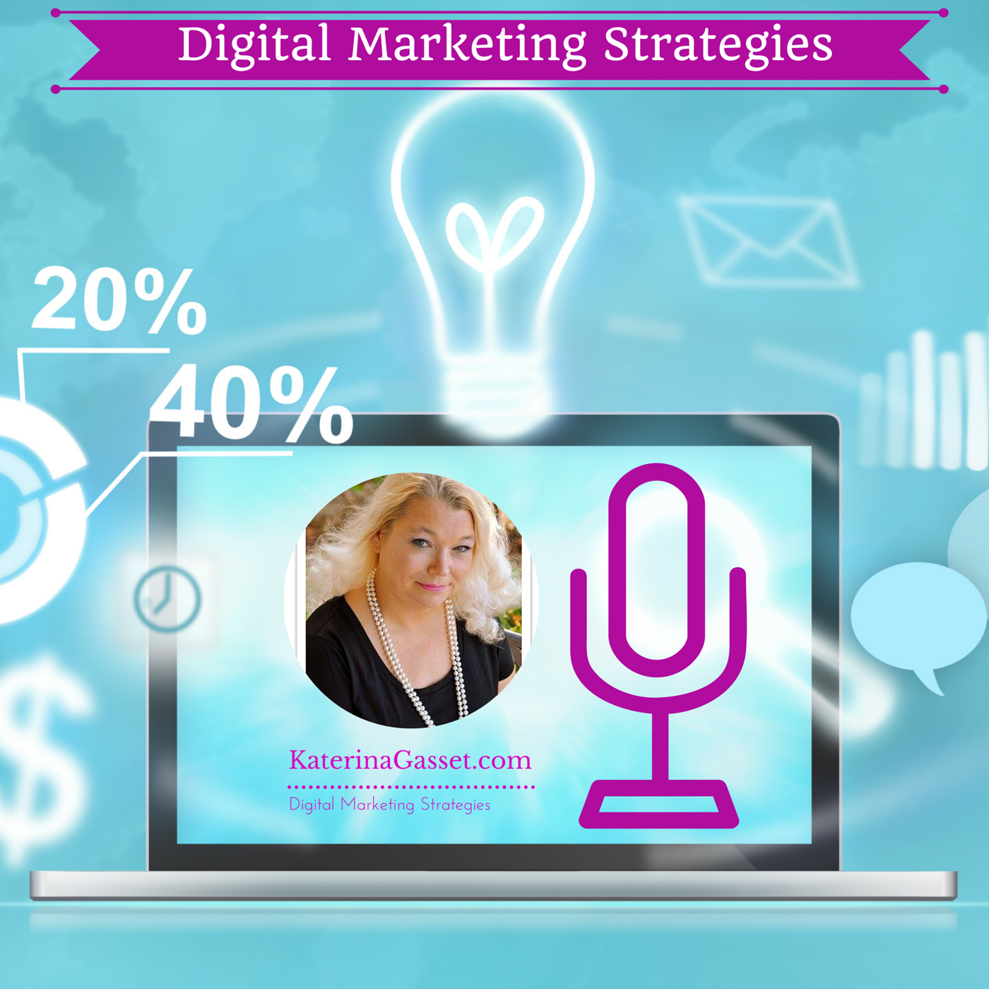 Digital Marketing Strategies - Let's Get Real About Marketing!